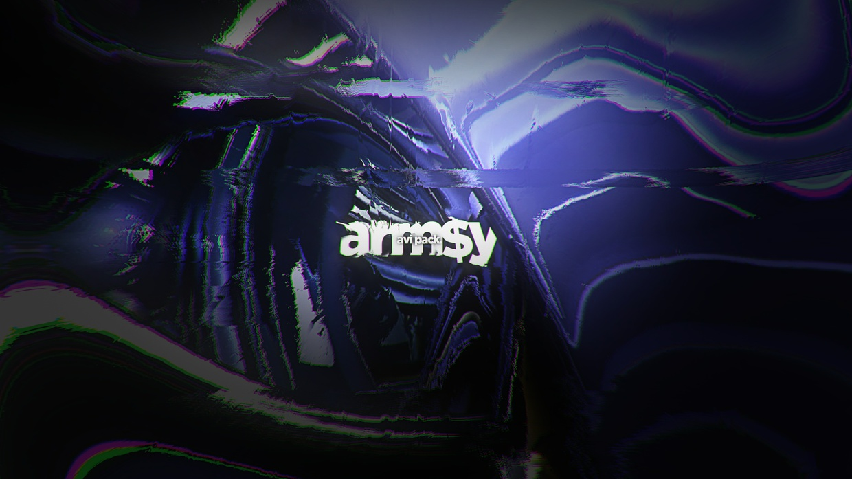 A R M $ Y - AVI Pack By Armsy