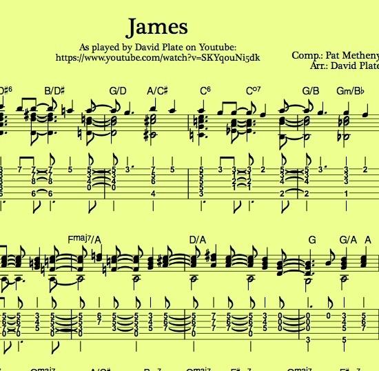 JAMES (Pat Metheny) Guitararr. by David Plate - TABs + Score