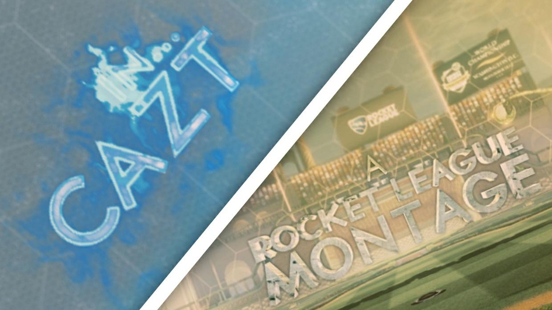 'Cazt' |Rocket League Montage| - Project