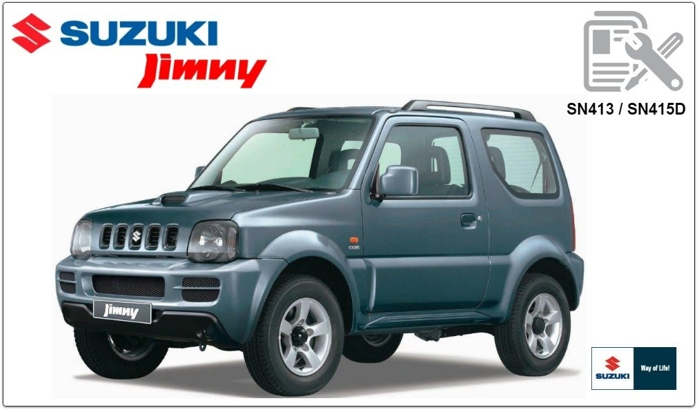 SUZUKI JIMNY SN413 / SN415D WORKSHOP MANUAL
