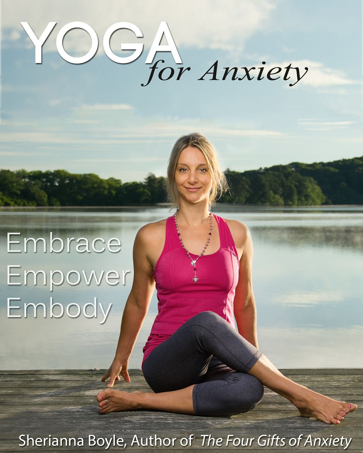 Yoga for Anxiety by Sherianna Boyle