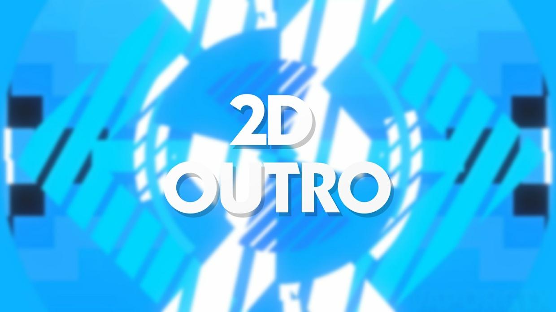 2D Outro