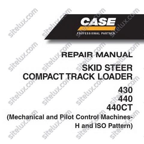 Case 430/440 SKID STEER AND 440CT COMPACT TRACK LOADER Repair Manual