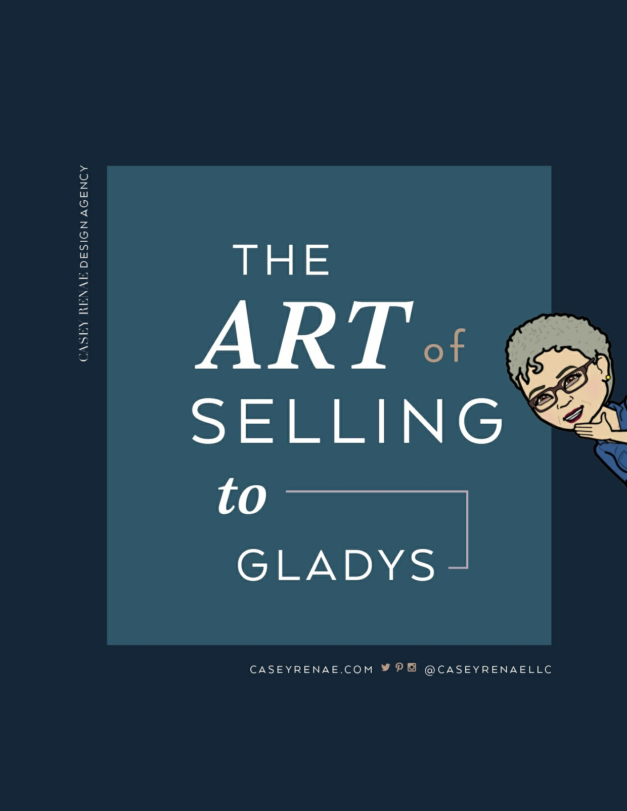 The Art of Selling to Gladys E-Guide