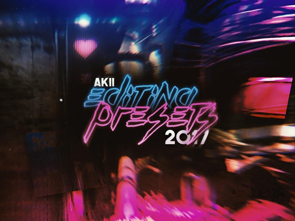 Akii Editing Presets 2017