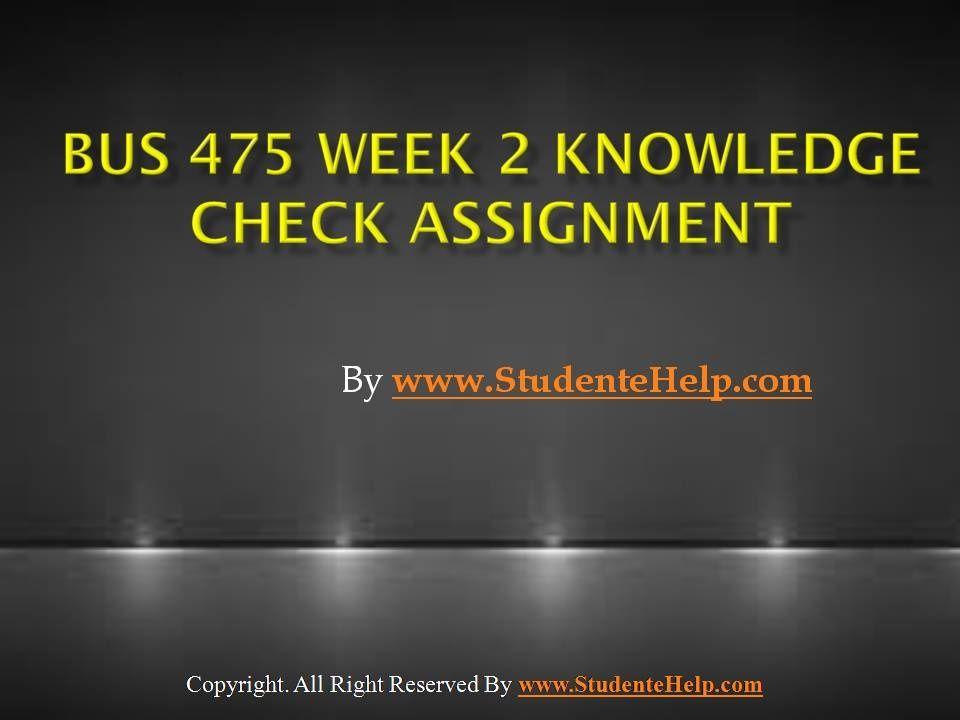 bus475 week 2 knowldge check