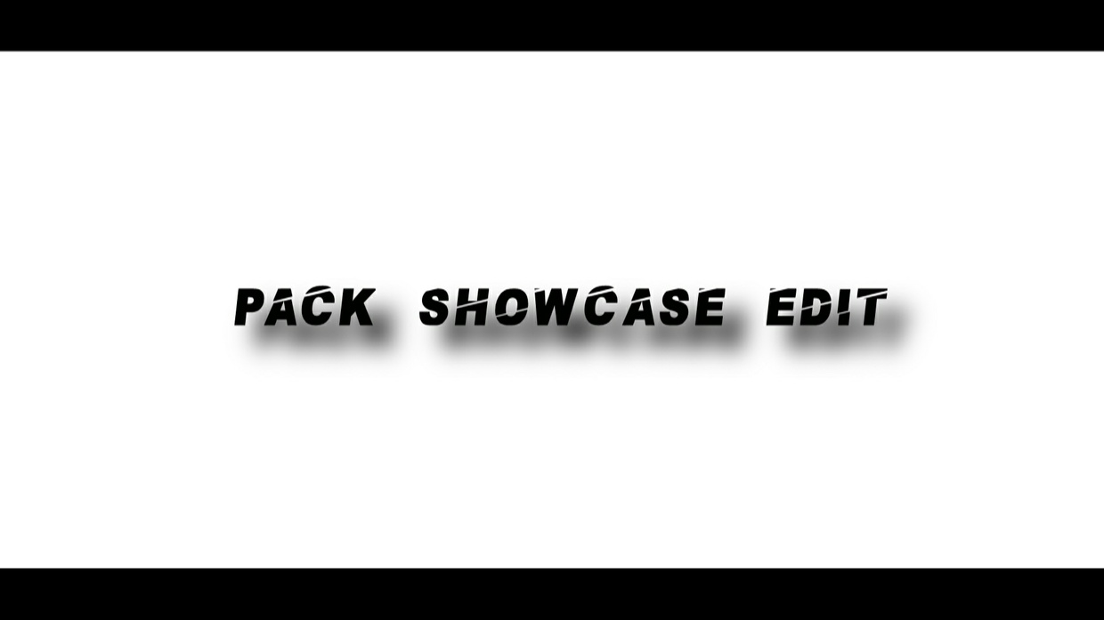 PACK SHOWCASE EDITS