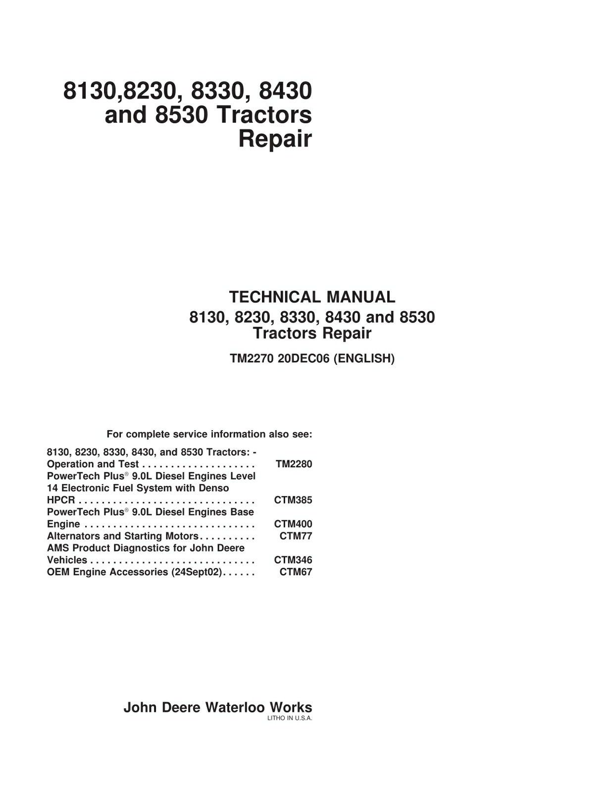 John Deere 8130 8230 8330 8430 8530 - technical repair manual - TM2270 - 1618 pages - english