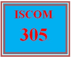 ISCOM 305 Week 1 Create Team Charter