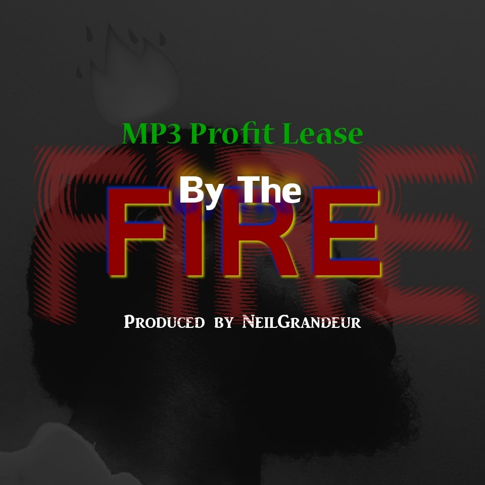 By The Fire [Produced by NeilGrandeur] - Mp3 Standard Lease
