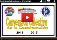 Contrato colectivo de la industria de la construcción venezolana vigente al 2013 2015
