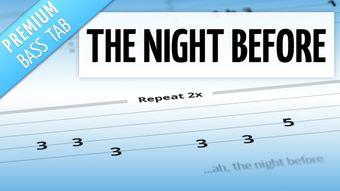 The Night Before (Premium Bass Tab)