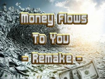 Money Flows To You (Remake) Mind Movie