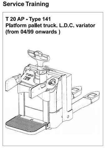 Linde Pallet Truck Type 141: T20AP Service Training (Workshop) Manual