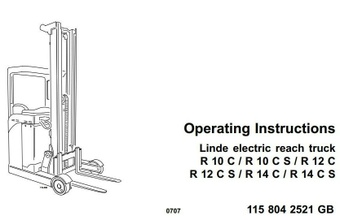 Linde Electric Reach Truck Type 115: R10C, R10CS, R12C, R12CS, R14C, R14CS Operating Instructions