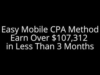 Mobile CPA Empire $10K Per Day Methods