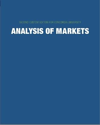 ANALYSIS OF MARKETS, 2ND CONCORDIA CUSTOM EDITION