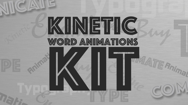 COMPREHENSIVE Kinetic Typography Kit