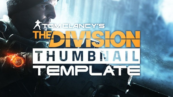 The Division YouTube Thumbnail Template - Photoshop