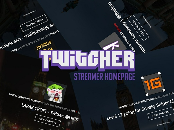 Twitcher - Twitch TV Streamer Homepage