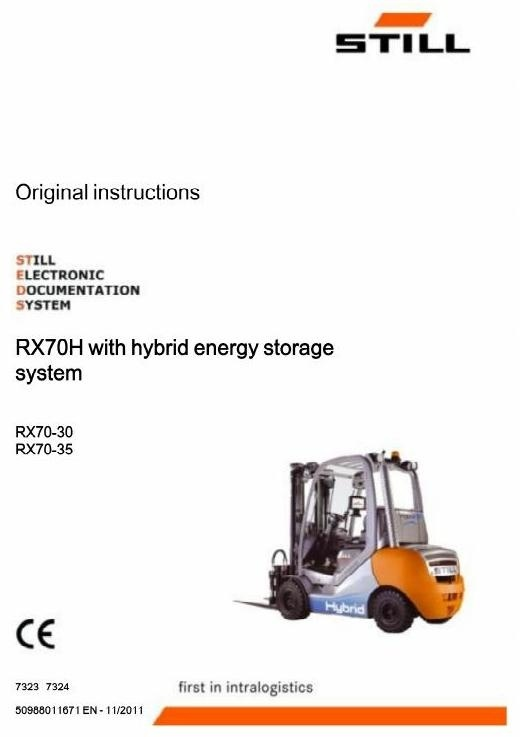 Still Hybrid Forklift Truck RX70H Type RX70-30, RX70-35: 7323, 7324 Operating, Maintenance Manual