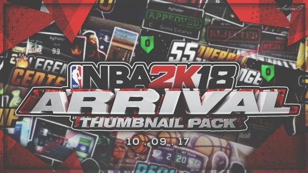 NBA 2K18 Arrival Thumbnail Pack- Andrew2k