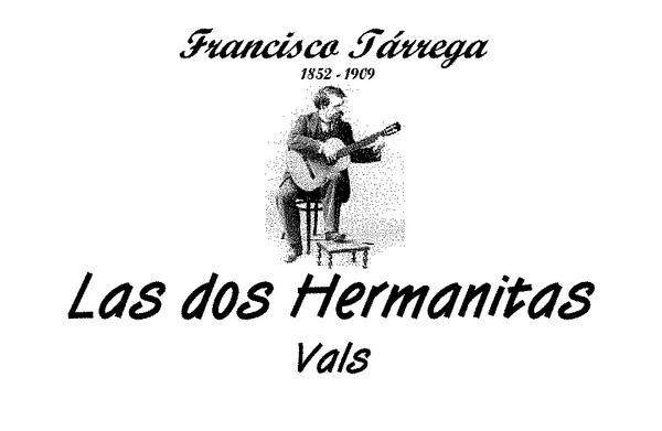 Francisco Tárrega - Las Dos Hermanitas