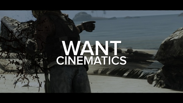 WANT - Cinematics