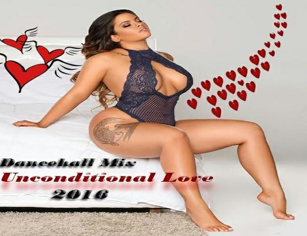 Dancehall Mix 2016 Unconditional Love,Vybz Kartel,Chevaughn,Khago,IBA MAHR+++++