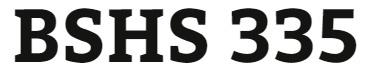 BSHS 335 Week 5 Self-Evaluation Paper