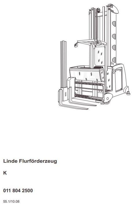 Linde Truck Type 011: K from 10.2008 Operating Instructions (User Manual)