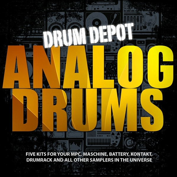 Drum Depot: Analog Drums - 7 drumkits for all kinds of House & Techno