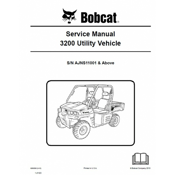 Bobcat 3200 UTV Service Repair Manual PDF S/N AJNS 11001 & Above