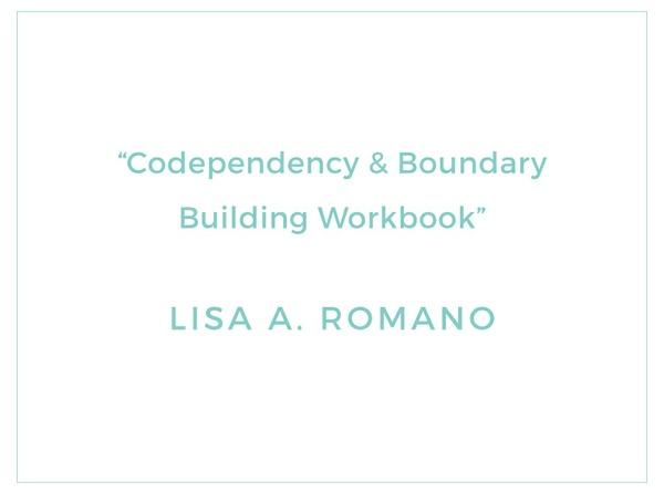 Codependency & Boundary Building Workbook