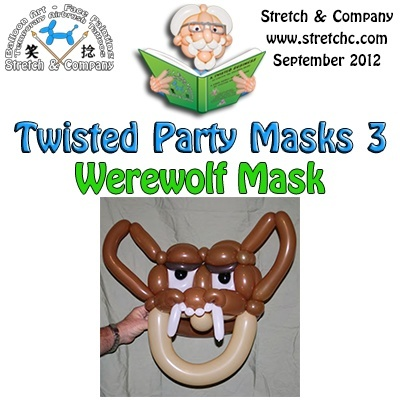 Werewolf Mask from Twisted Party Masks 3 by Stretch the Balloon Dude
