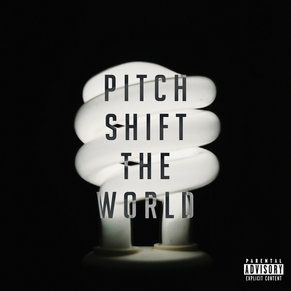 Pitch Shift The World: Vol. 2