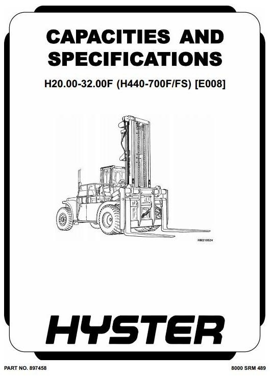 Hyster Forklift Truck Type E008: H20.00F-H32.00F, H550F-H700F, H440FS-H700FS Workshop Manual