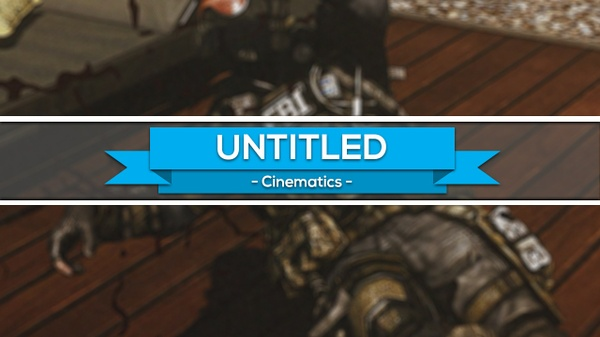 untitled - cinematics