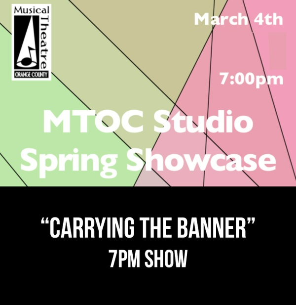 """Carrying The Banner"" – 7PM 3/4/17 MTOC Spring Showcase"