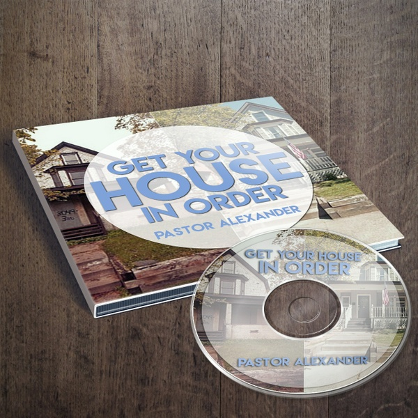 Get Your House In Order (Series)
