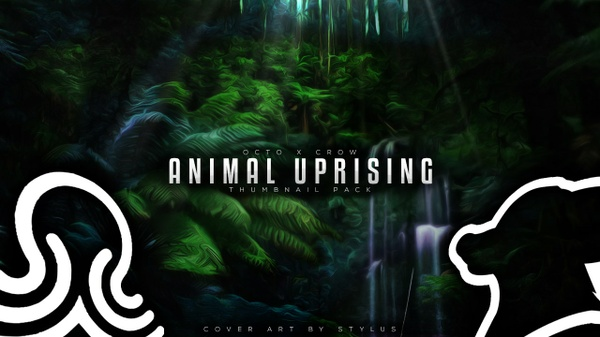 OCTO x CROW ANIMAL UPRISING