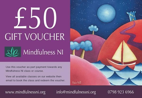 Mindfulness NI £50.00 Gift Voucher