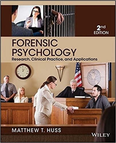 Forensic psychology research, clinical practice, and applications 2nd ed ( PDF , Instant download )