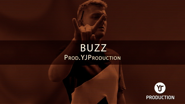 BUZZ | YJ Production