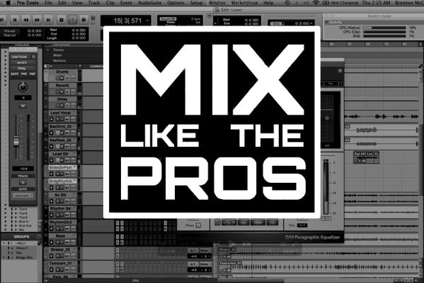 MIX LIKE THE PROS (FULL PROGRAM)