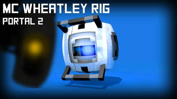 MC Wheatley Rig (Portal2)(#FD)