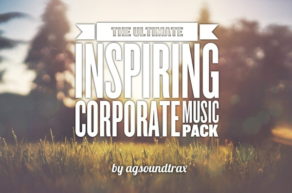 Ultimate Inspiring Corporate Music Pack