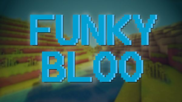 FunkyBloo! (64-Bit Edit)