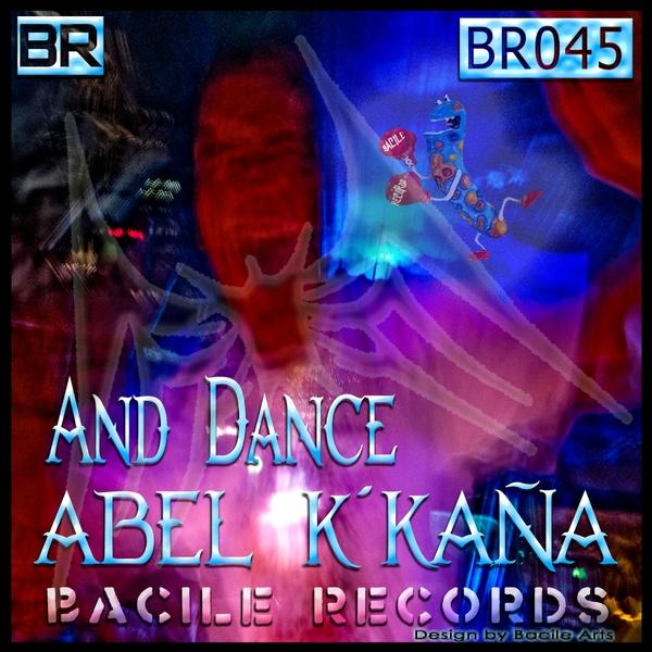 BR 045 Abel k´kaña - And Dance