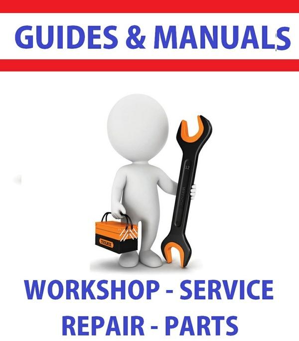 Guides And Manuals - PDF DOWNLOAD WORKSHOP SERVICE REPAIR PARTS - Sellfy.com